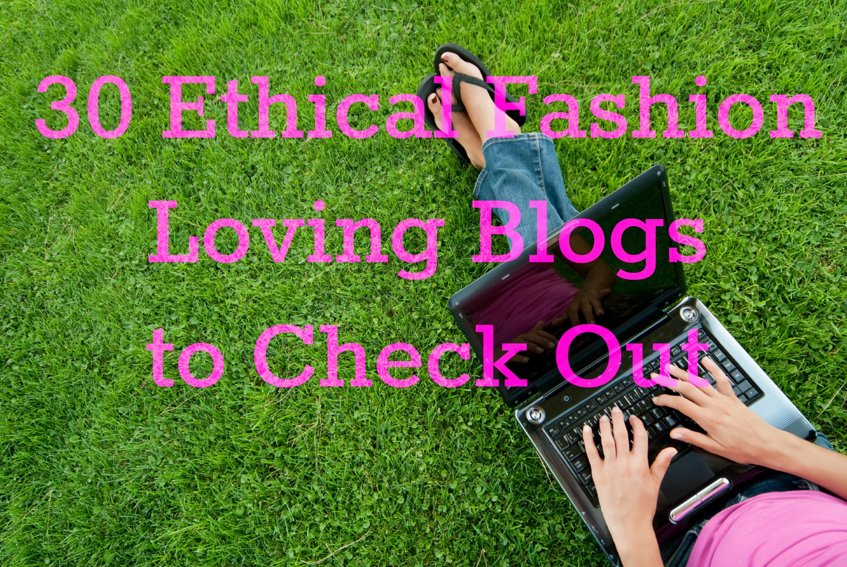 Ethical Fashion Blogs