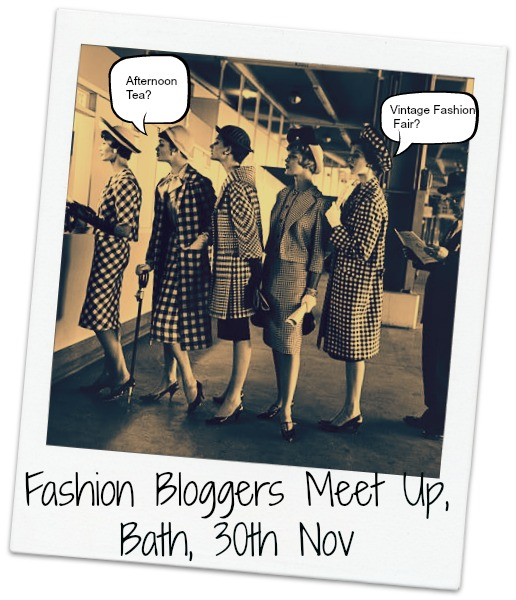 meet up Fashion Bloggers Meet Up   Bath   30th November